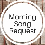 Morning Song Request Button